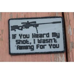 If You Heard My Gun PVC Velcro Patch